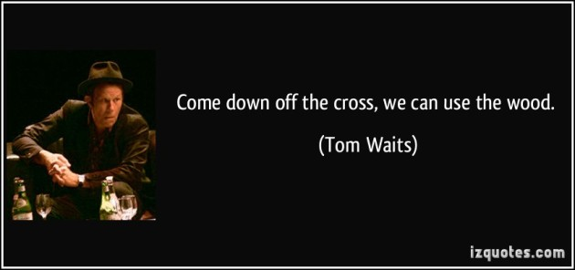 Tom Waits Wednesday!