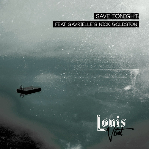 Eagle Eye Cherry - Louis Vivet - Save Tonight (Feat. Gavrielle & Nick Goldston)