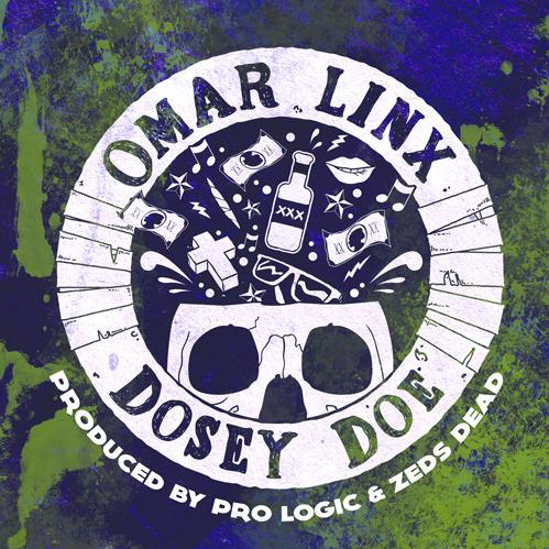 Omar LinX – Dosey Doe (prod. by Pro Logic & Zeds Dead)