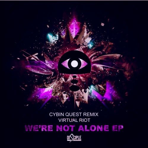 Virtual Riot - We're Not Alone (Cybin Quest Remix)