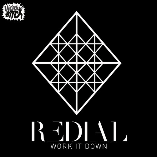 Redial - Work It Down