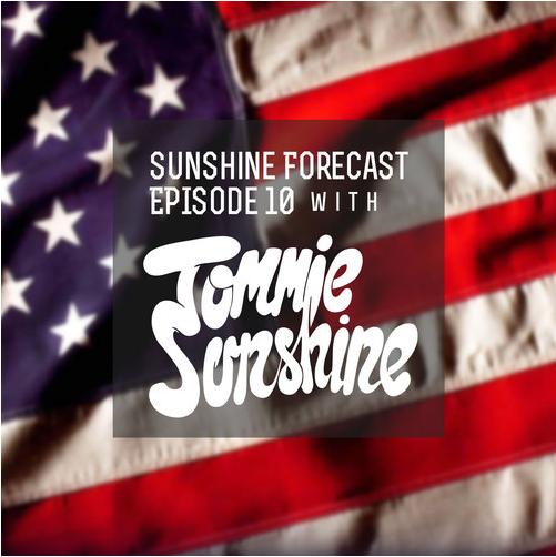 Tommie Sunshine - Sunshine Forecast #10