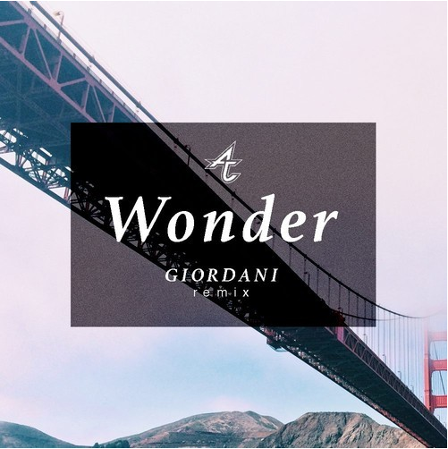 Adventure Club - Wonder (Giordani Remix)
