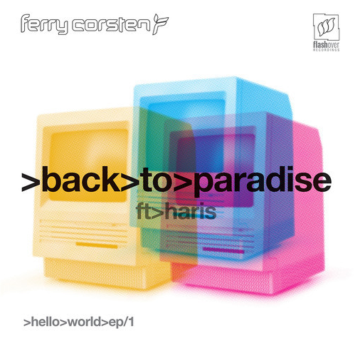 Ferry Corsten - Back To Paradise