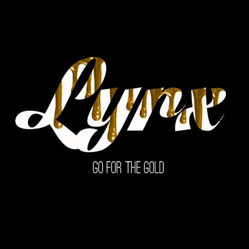 Lyrx - Go For The Gold